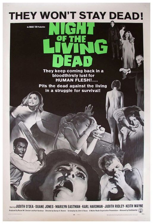 Night of the Living Dead - the one that started it all! We also saw Dawn of the Dead. Our dad took us to see this around Halloween at a special showing on a Saturday where they scared kids by throwing human sized dummies off the balcony and playing spooky sounds and screams.