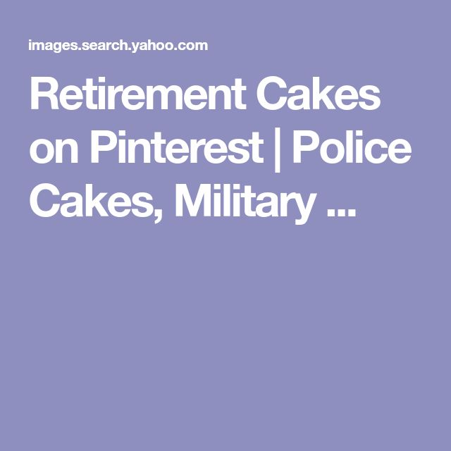 Retirement Cakes on Pinterest | Police Cakes, Military ...