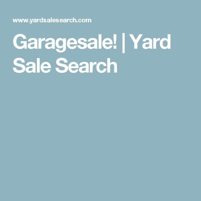 Garagesale! | Yard Sale Search
