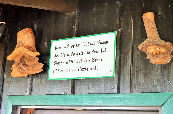 Siggi's Hütte - Spruch