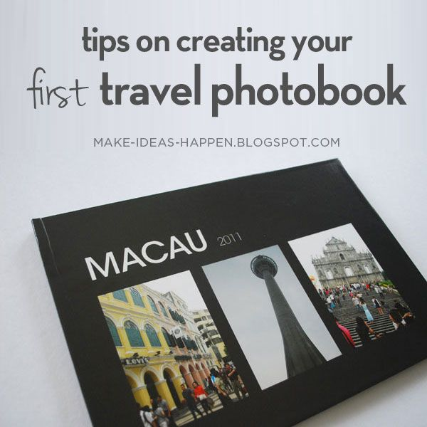 Make Ideas Happen Photobook Tips Vol 01 Macau Travel Album Travel