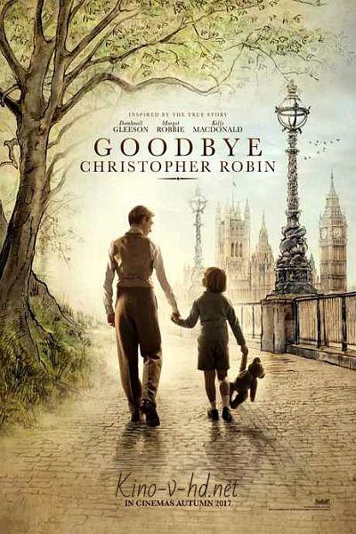 Фильм Прощай, Кристофер Робин (2017) смотреть онлайн бесплатно