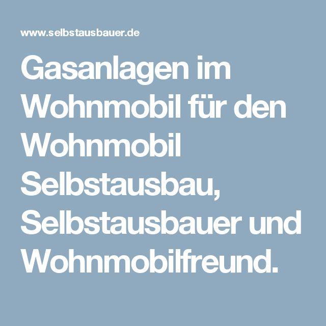 Gasanlagen im Wohnmobil für den Wohnmobil Selbstausbau, Selbstausbauer und Wohnmobilfreund.