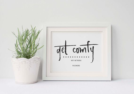 wifi password printable sign | guest room sign | get comfy | editable | customize | 8 x 10 | 5 x 7 | instant digital print