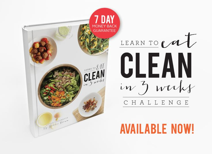 Ease yourself in to EATING CLEAN eBook. 3 Week meal plan with shopping lists and tricks and tips!
