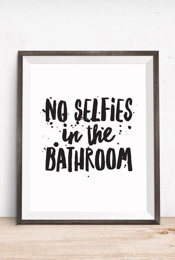 no selfies in the bathroom haha the bathroom. Black Bedroom Furniture Sets. Home Design Ideas