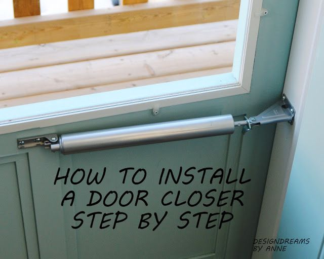 How to Install a Door Closer on a Storm Door