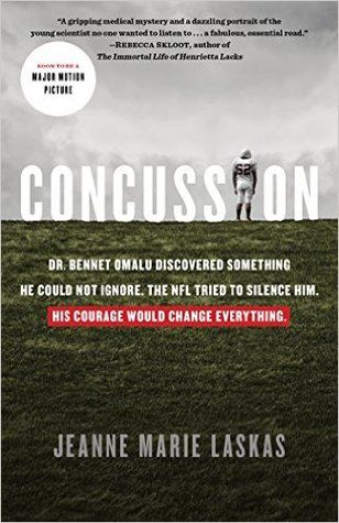Concussion by Jeanne Marie Laskas is Not Just A Football Book