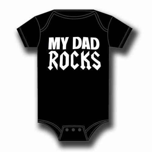 My Dad Rocks Baby Body