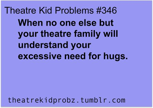 [ theatre kid problems ] Wow. I thought that it was just me.