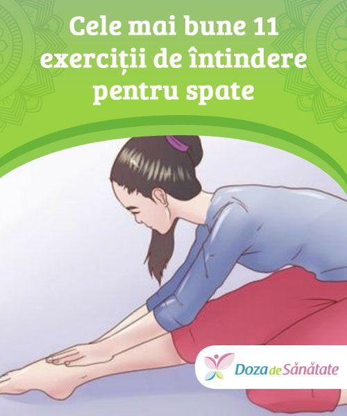 Cele mai bune 11 exerciții de întindere pentru spate  Exercițiile de întindere pentru spate pot #ameliora și preveni crampele și #durerile musculare. Însă este indicat să le adaptezi în funcție de #abilitățile tale și să nu te forțezi. Citește în continuare și ia aminte!