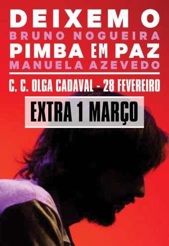 DEIXEM O PIMBA EM PAZ 01 Março - 17h - CC Olga Cadaval