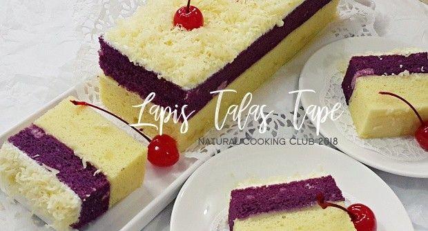Natural Cooking Club Lapis Talas Tape Makanan Memanggang Kue Makanan Enak