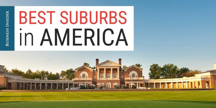 Using criteria like median household income, commute times, and crime rates, we ranked the best suburbs in the US.
