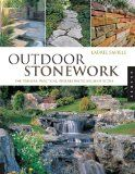 Outdoor Stonework: The Timeless, Practical, and Aesthetic Value of Stone - http://howtomakeastorageshed.com/articles/outdoor-stonework-the-timeless-practical-and-aesthetic-value-of-stone/