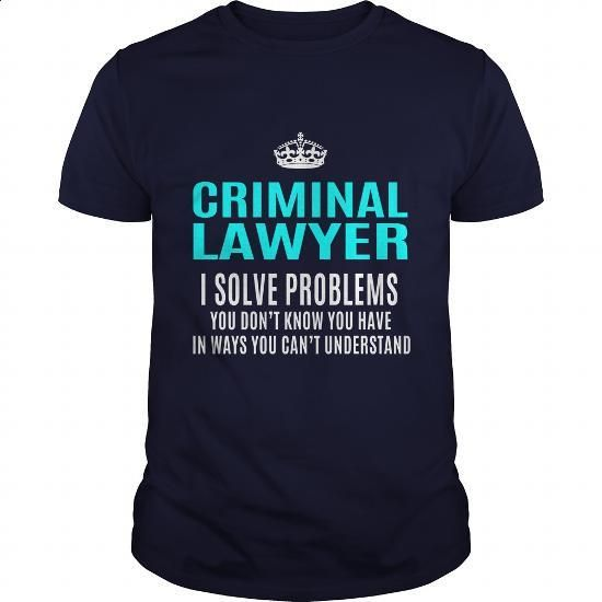 CRIMINAL-LAWYER #tee #shirt. I WANT THIS => https://www.sunfrog.com/LifeStyle/CRIMINAL-LAWYER-101459451-Navy-Blue-Guys.html?60505