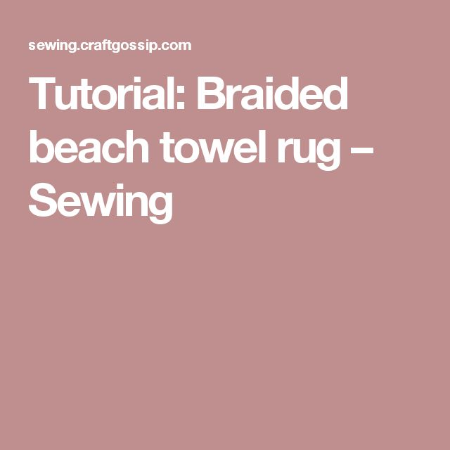 Best 25+ Towel Rug Ideas On Pinterest
