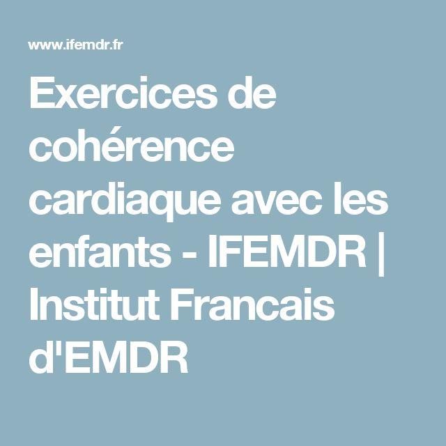Exercices de cohérence cardiaque avec les enfants - IFEMDR   Institut Francais d'EMDR