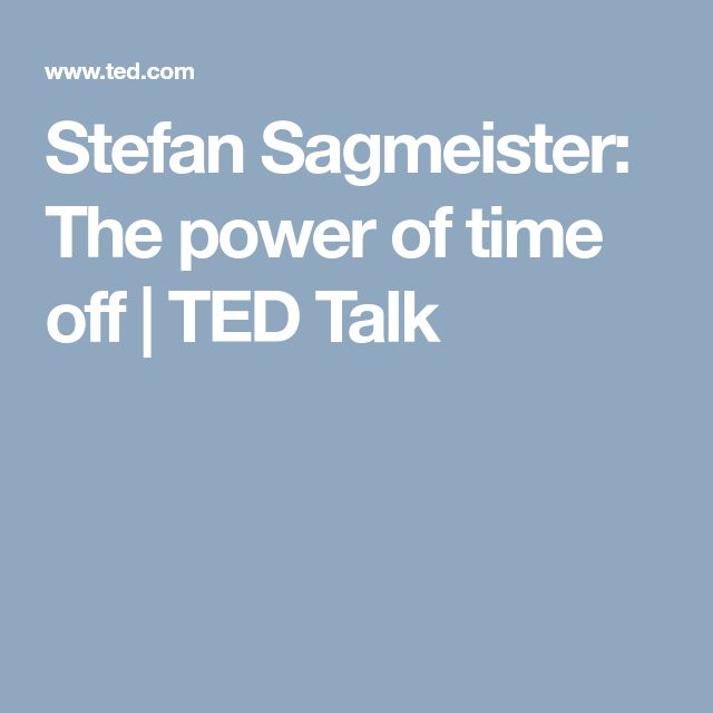 Stefan Sagmeister: The power of time off | TED Talk