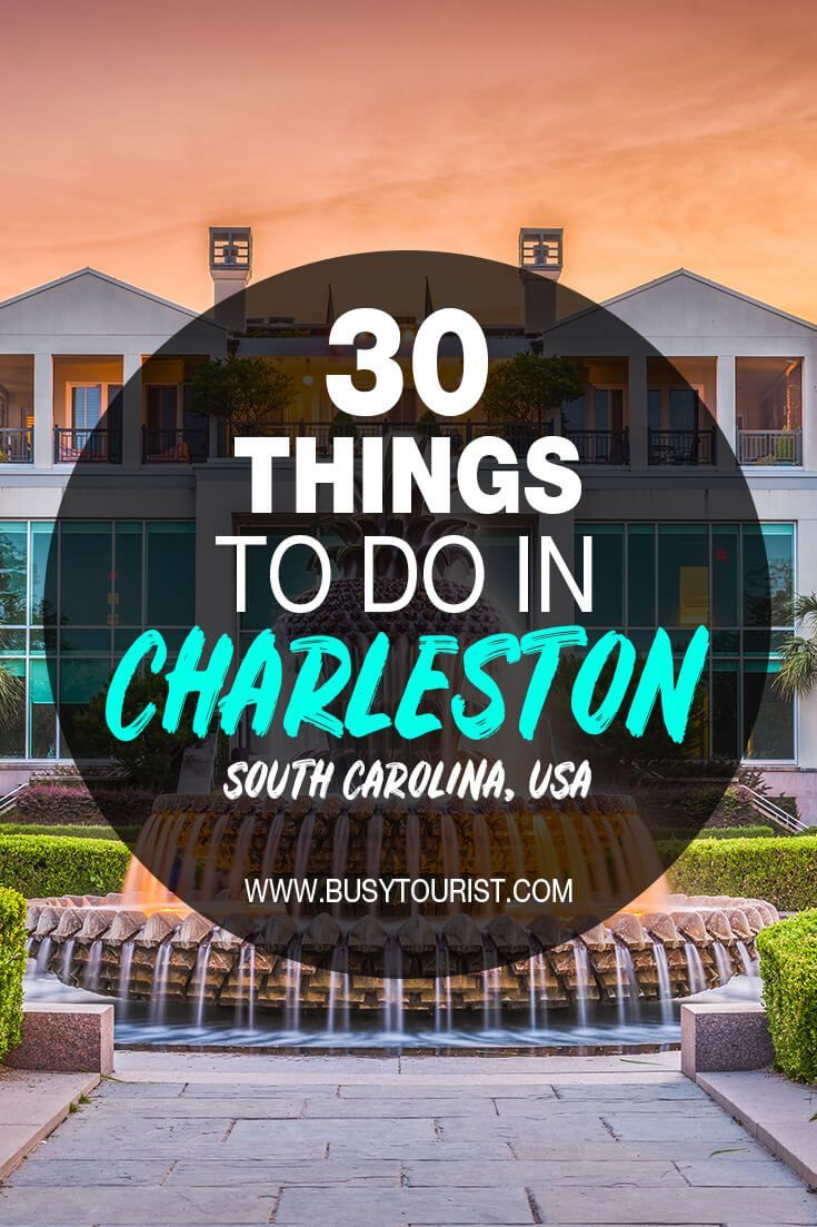 30 Best Fun Things To Do In Charleston South Carolina South Carolina Travel Charleston Travel Travel Usa
