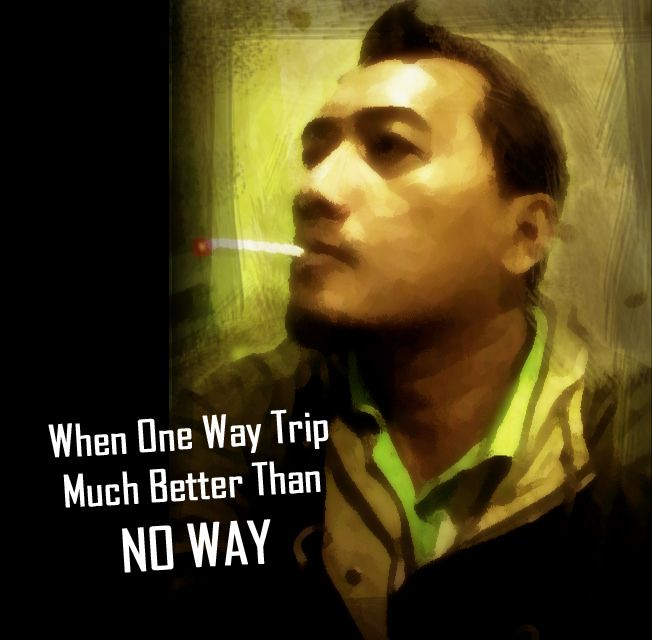 When One Way Trip Much Better Than NO WAY