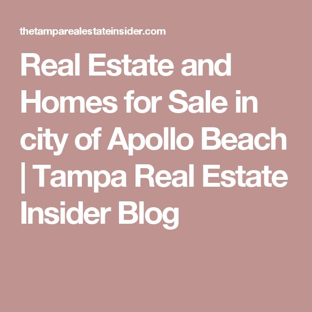 Real Estate and Homes for Sale in city of Apollo Beach | Tampa Real Estate Insider Blog