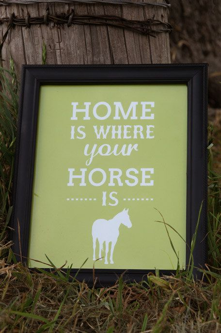 """Equestrian Print: """"Home Is Where Your Horse Is"""" - www.seehorsedesign.com"""
