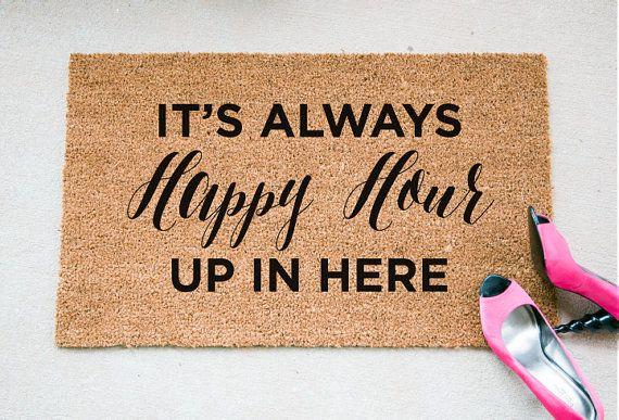 Always Happy Hour Quote Doormat - Funny Doormat - Welcome Mat - Funny Rug - Reminder Rug - Sassy Doormat - Sassy Doormat - Unique Doormat