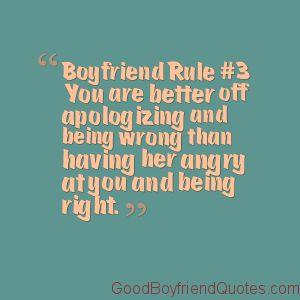 Boyfriend Rule #3 - She Is Right - Good Boyfriend Quotes