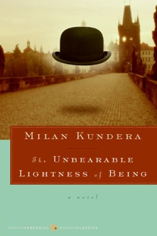 Unbearable Lightness of Being  ~by Milan Kundera ~Repinned Via Jeanine Hagerman