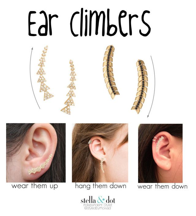 Ear Climbers by styledbymowad on Polyvore featuring Anne Sisteron, J. Hannah and Stella & Dot