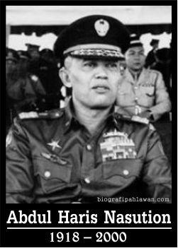 """Biografi Abdul Haris Nasution """" Pahlawan Nasional dari Pulau Sumatera Utara"""" - Tokoh Pahlawan"""