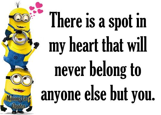 Minions Love Quotes                                                                                                                                                                                 More