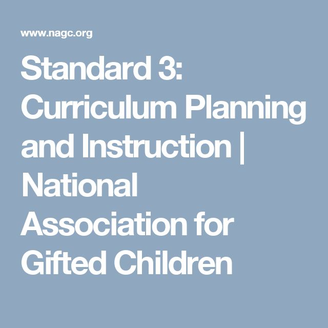 Standard 3: Curriculum Planning and Instruction   National Association for Gifted Children