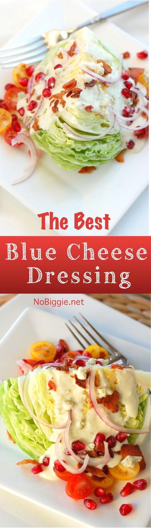 Recipe for the BEST blue cheese dressing   NoBiggie.net