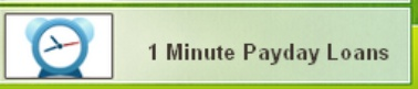 One  Minute Payday Loans in one minutes offer immediate money. Online one minutes payday loan company be able to modus operandi your request in one minutes. after that they will get in touch with you to confirm your information. In one minutes you can see your cash transfer in your account greatest of cash move on one minutes payday loans can help you inside a touch.