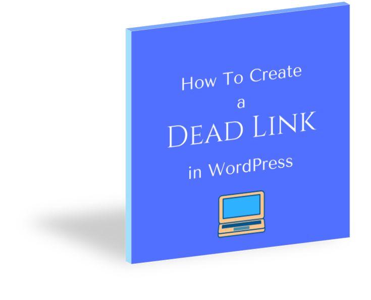 How to Create a Dead Link in WordPress   - Gerlinde Online