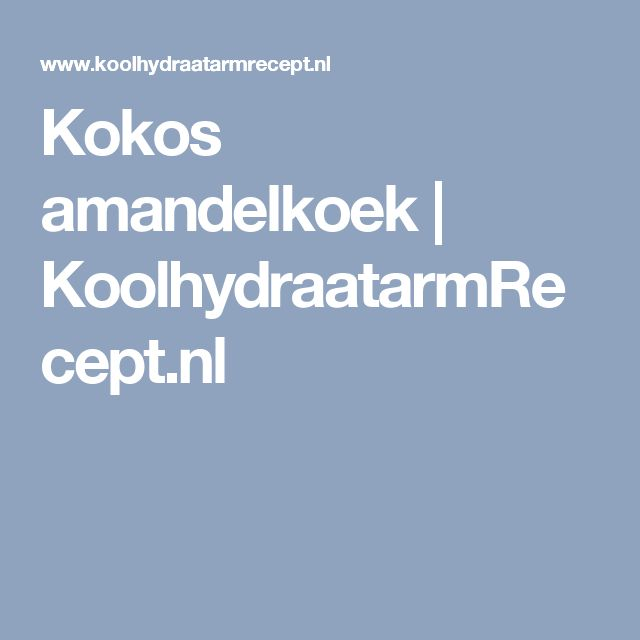 Kokos amandelkoek | KoolhydraatarmRecept.nl