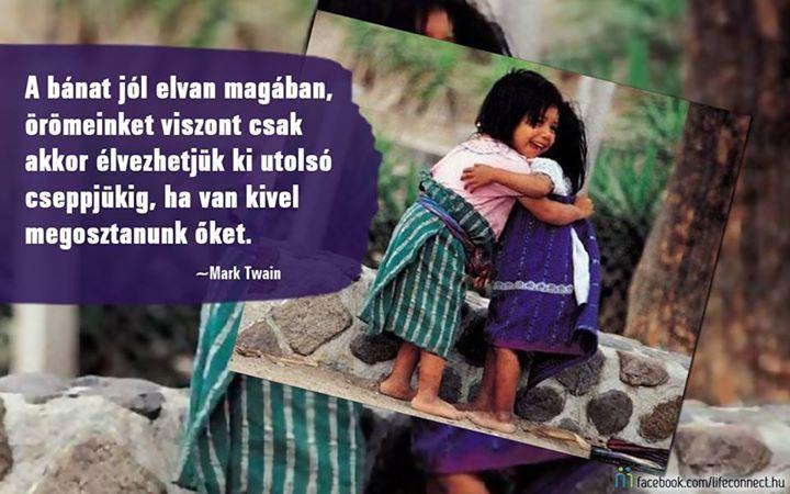 Mark Twain idézete az öröm megosztásáról. A kép forrása: LIFEconnect