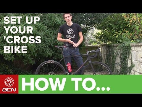 How To Set Up Your Cyclo-Cross Bike - YouTube