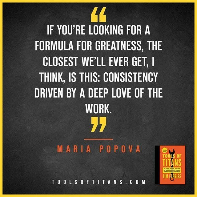 "Click to find more Quotes from Tim Ferriss' book! And to see my review of ""Tools of Titans"". This an inspirational quote by Maria Popova that you can find in Tim Ferriss new book Tools of Titans. A great book for entrepreneurs, full of productivity, health, wealth, tips and habits!"