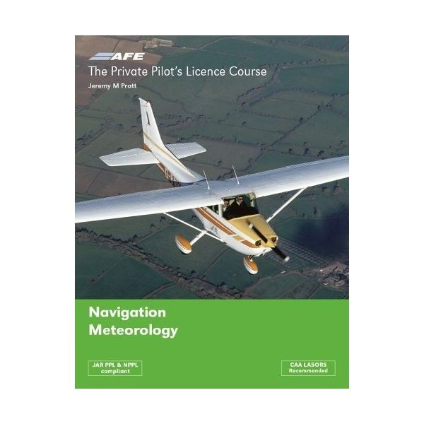 Private Pilot Licence 3 - Navigation & Meteorology