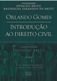 Introdução ao Direito Civil, Orlando Gomes.