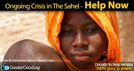 There Is Still A Hunger Crisis in the Sahel - Help Now