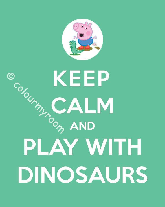 PRINTABLE KEEP CALM Peppa or George Printable 8x10 Baby Children Home Wall Art Print Home Party on Etsy, $4.00