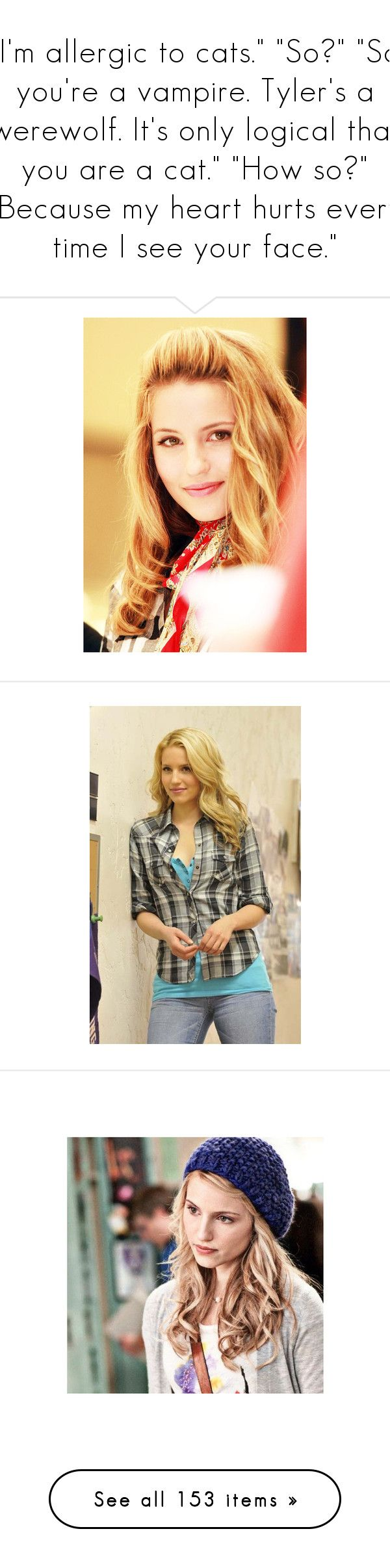 """""""I'm allergic to cats."""" """"So?"""" """"So you're a vampire. Tyler's a werewolf. It's only logical that you are a cat."""" """"How so?"""" """"Because my heart hurts every time I see your face."""" by demiwitch-of-mischief ❤ liked on Polyvore featuring dianna agron, dianna, models, people, girls, glee, pictures, dianna argon, dianna agron icon and hair"""