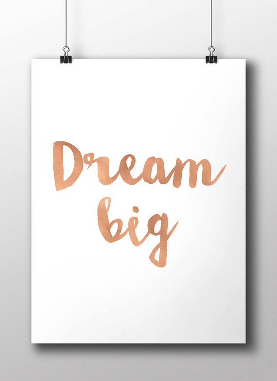 copper quote dream big