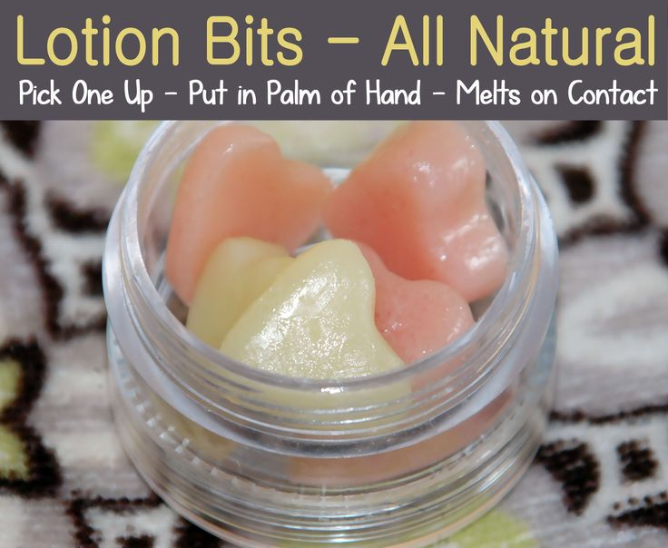 Lotion Bits - kids love them! Keep them in a small jar in the bathroom and after a shower just grab one, put it in the palm of your hands ...