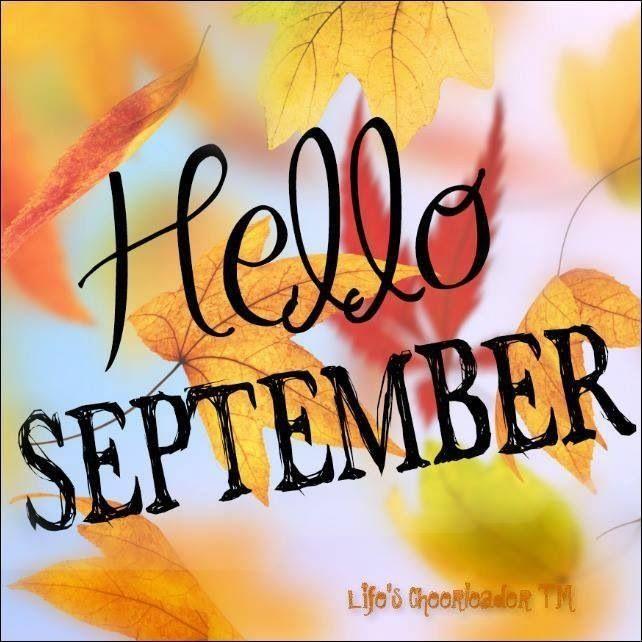 Hello September Quotes: Hello September Autumn Fall Month September Hello