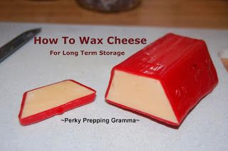 Perky Prepping Gramma: How to Wax Cheese for Long Term Storage...